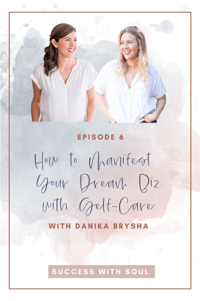 Manifesting Your Dreams and Self-Care in Business