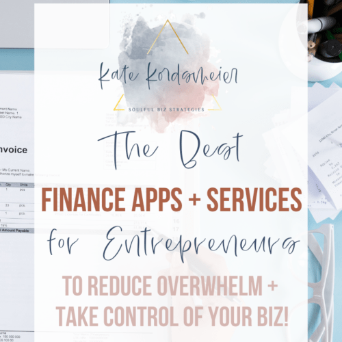 The best finance apps and services for entrepreneurs to reduce overwhelm and take control of your business.